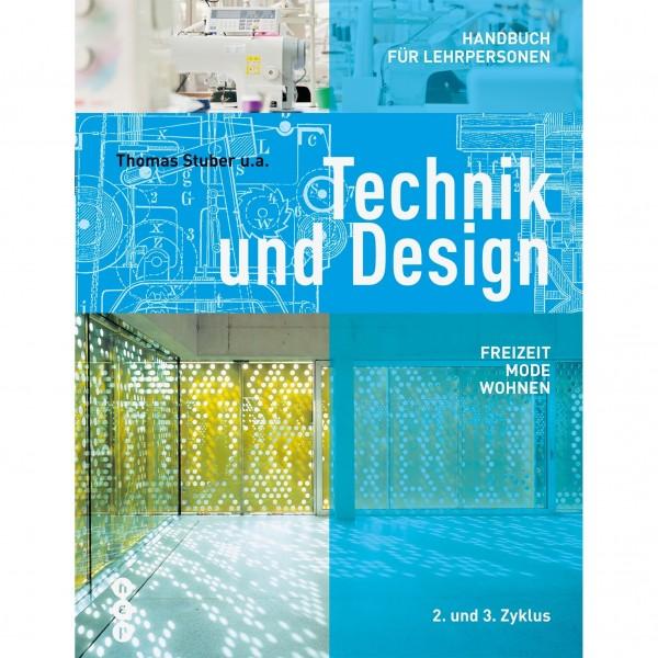 Technik und Design - Freizeit, Mode, Wohnen