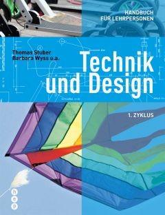 Technik und Design - Handbuch für Lehrpersonen