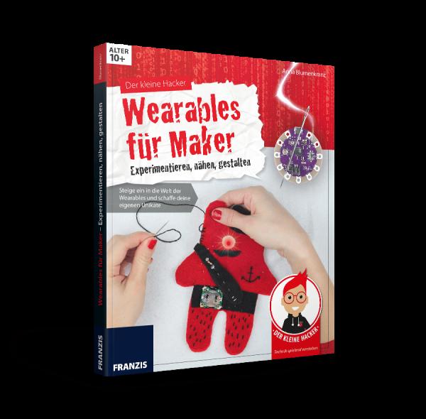 Der kleine Hacker: Wearables - Nähen mit Elektronik