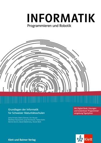 INFORMATIK, Programmieren und Robotik