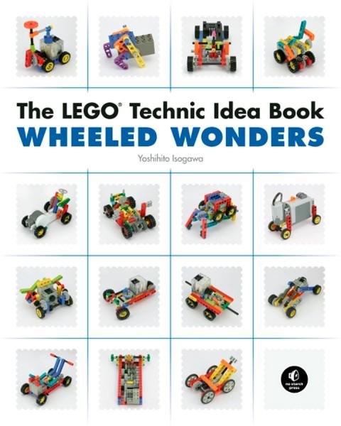 The LEGO Technik Idea Book: Wheeled Wonders